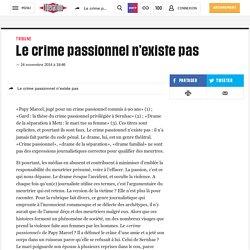 Le crime passionnel n'existe pas