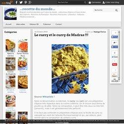 Le curry et le curry de Madras !!! - ...recette du monde...