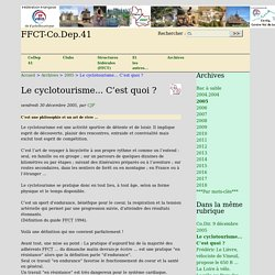 Le cyclotourisme... C'est quoi ? - FFCT-Co.Dep.41