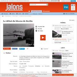 Jalons - Le début du blocus de Berlin