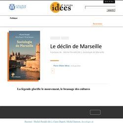 Le déclin de Marseille