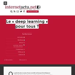 """Le """"deep learning"""" pour tous"""