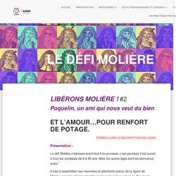 LE DÉFI MOLIÈRE - Opération Molière