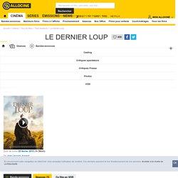Le Dernier loup - film 2015