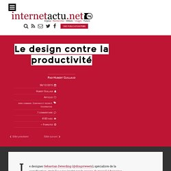 Le design contre la productivité