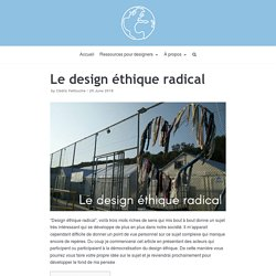 Le design éthique radical