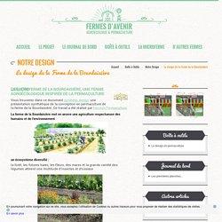 Le design de la ferme de la Bourdaisière