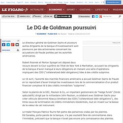 Flash Eco : Le DG De Goldman poursuivi