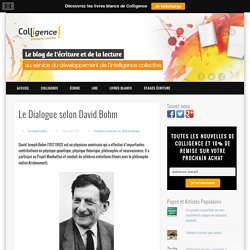 Le Dialogue selon David Bohm