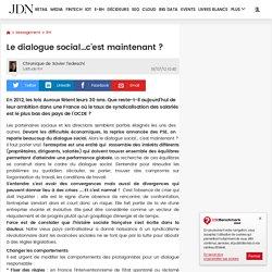 Le dialogue social…c'est maintenant?