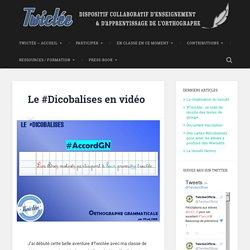 Le #Dicobalises en vidéo