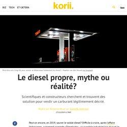 Le diesel propre, mythe ou réalité?