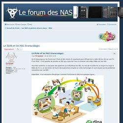 Le DLNA et les NAS (transcodage) - Forum des NAS