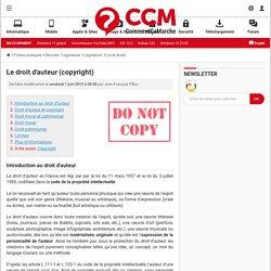 Le droit d'auteur (copyright) - Comment Ça Marche