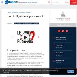 MOOC : Le droit, est-ce pour moi ? Cliquez pour accéder au Mooc, début du cours : 15 octobre 2018
