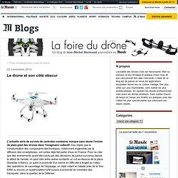 Le drone et son côté obscur