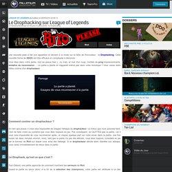 Le Drophacking sur League of Legends