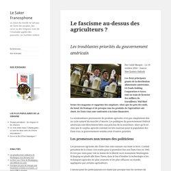 Le fascisme au-dessus des agriculteurs ?