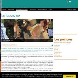 Les mouvements dans la peinture - Le fauvisme