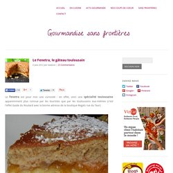 Le Fenetra, le gâteau de Toulouse