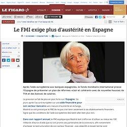 Conjoncture : Le FMI exige plus d'austérité en Espagne