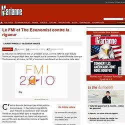 Le FMI et The Economist contre la rigueur