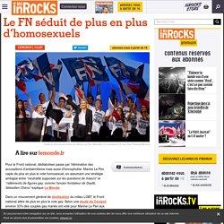 Le FN séduit de plus en plus d'homosexuels - Les Inrocks