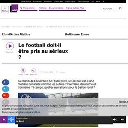 Le football doit-il être pris au sérieux ?