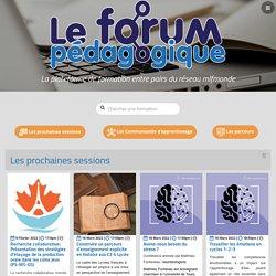 Le Forum pédagogique