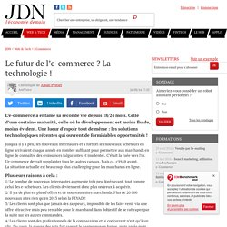 Le futur de l'e-commerce ? La technologie !