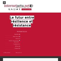 Le futur entre résilience et résistance