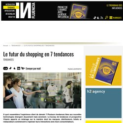 Le futur du shopping en 7 tendances