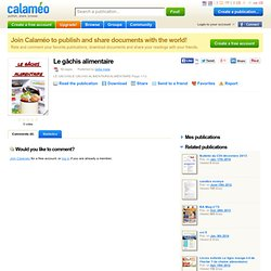 CALAMEO - Le gâchis alimentaire.