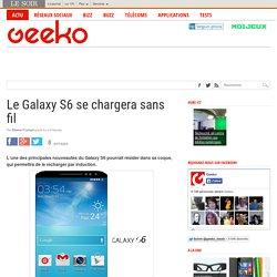 Le Galaxy S6 se chargera sans fil