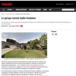 Le garage comme mythe fondateur