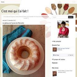 Le gâteau de Savoie de Mercotte