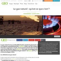Le gaz naturel : qu'est-ce que c'est