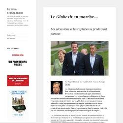 Le Globexit en marche…