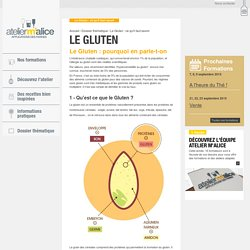 Le Gluten : ce qu'il faut savoir