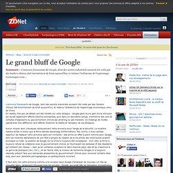 Le grand bluff de Google