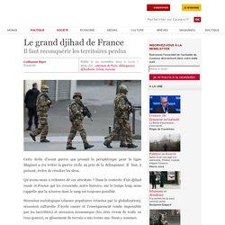Le grand djihad de France