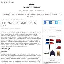 Le Grand Dressing : Test & Avis