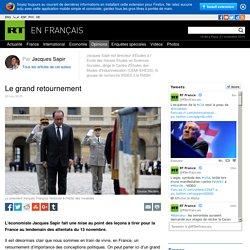 L'économiste Jacques Sapir fait une mise au point des leçons à tirer pour la France au lendemain des attentats du 13 novembre.