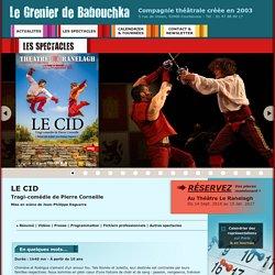 Le Grenier de Babouchka - Le Cid