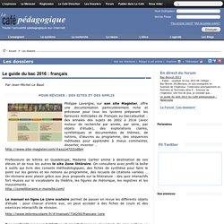 Le guide du bac 2016 : français