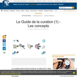 Le Guide de la curation (1) - Les concepts