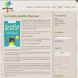 Le Guide Jardin Marmay