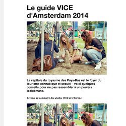 Le guide VICE d'Amsterdam 2014 - VICE