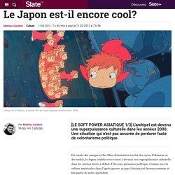 Le Japon est-il encore cool?
