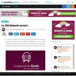 Le JDG Network recrute